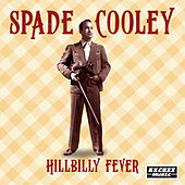 Hillbilly Fever by Spade Cooley