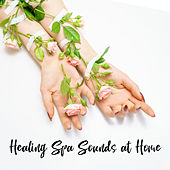 Healing Spa Sounds at Home - Pure Relaxation for Massage, Spa, Deep Relax, Spiritual Harmony at Home, Relaxing Music Therapy by Spa Music Zone Bath Spa Relaxing Music Zone