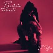 Bachata caliente for you de Various Artists