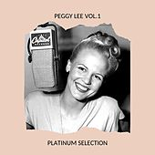 Peggy Lee Vol.1 - Platinum Selection by Peggy Lee
