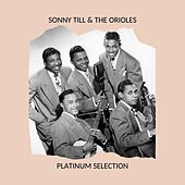 Platinum Selection von The Orioles