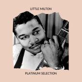 Platinum Selection de Little Milton
