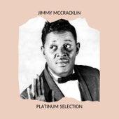 Platinum Selection von Jimmy McCracklin