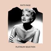 Patti Page - Platinum Selection by Patti Page