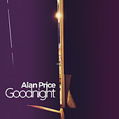 Goodnight von Alan Price