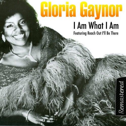 I Am What I Am by Gloria Gaynor