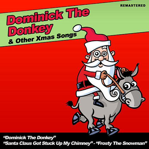 Dominick The Donkey & Other Xmas Songs by Various Artists