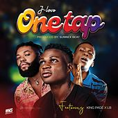 One Tap (feat. King Page & LB) by J Love