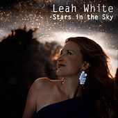 Stars In The Sky by Leah White