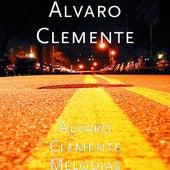 Alvaro Clemente Melodias by Alvaro Clemente