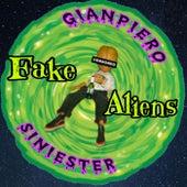 Fake Aliens de GianPiero Siniester