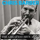The Greatest Hits von Chris Barber