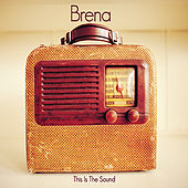 This Is the Sound de Brena