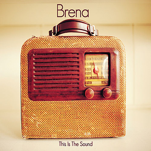 This Is the Sound by Brena