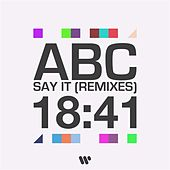 Say It (Remixes) de ABC
