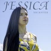 You Matter von Jessica