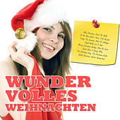 Wundervolles Weihnachten (Christmas Songs) by Various Artists