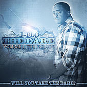 The Dare, Vol. I: The Prelude by J-Flo