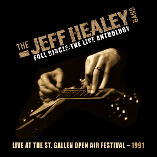 Live At St. Gallen Open Air Festival 1991 by Jeff Healey