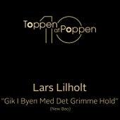 Gik I Byen Med Det Grimme Hold (New Boo) by Lars Lilholt