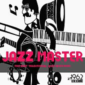 Jazz Master (The Best Traditional Jazz Selection) by Various Artists
