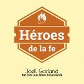 Héroes de la Fe by Joell Garland