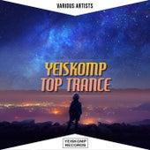 Yeiskomp Top Trance - Oct 2020 by Various Artists