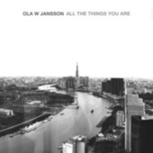 All The Things You Are de Ola W Jansson