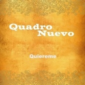Quiereme von Quadro Nuevo