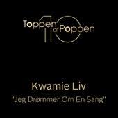 Jeg Drømmer Om En Sang by Kwamie Liv