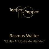 Et Hav Af Udstrakte Hænder von Rasmus Walter