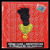 Jus Zess by Noise Cans