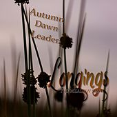 Longings (The Meadow Song) by Autumn Dawn Leader