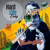 Hard Life Easy by Perry Farrell