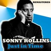 Just in Time (Remastered) de Sonny Rollins