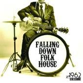 Falling Down Folk House di Various Artists