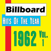 Billboard - Hits Of The Year 1962 Vol.1 by Various Artists