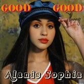 Good Good Thing by Alanis Sophia