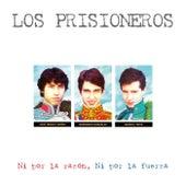 Ni Por La Razón, Ni Por La Fuerza (Edición Especial) de Los Prisioneros