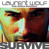 Survive (feat. Andrew Roachford) de Laurent Wolf
