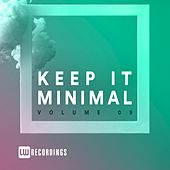Keep It Minimal, Vol. 09 by Various Artists