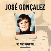 ...30 Anos Depois... de José Gonçalez
