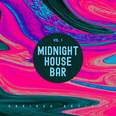 Midnight House Bar, Vol. 1 by Various Artists