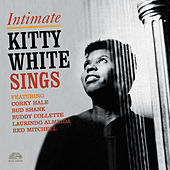 Intimate: Kitty White Sings von Kitty White