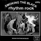 Smoking the Black Rhythm Rock von Various Artists