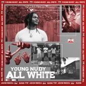 All White von Young Nudy