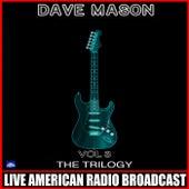 The Trilogy Vol 3 von Dave Mason