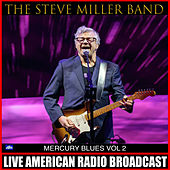 The Steve Miller Band - Live 1973 - 1976 [Disc 2] (Sausolito 1973) (Live) de Steve Miller Band
