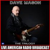 The Trilogy Vol 2 (Live) von Dave Mason
