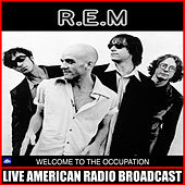 Welcome To The Occupation (Live) de R.E.M.